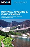 Moon Montana, Wyoming and Idaho Camping, Becky Lomax, 161238742X