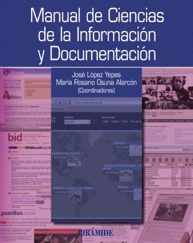 Descargar Libro Manual De Ciencias De La Información Y Documentación José López Yepes