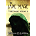 The Jade Mage: The Becoming: Volume 1