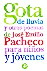Gota de lluvia y otros poemas para ninos y jovenes / Raindrop and Other Poems for Children and Teenagers par Pacheco