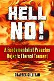 Hell No!, Charles Gillihan, 0313397546