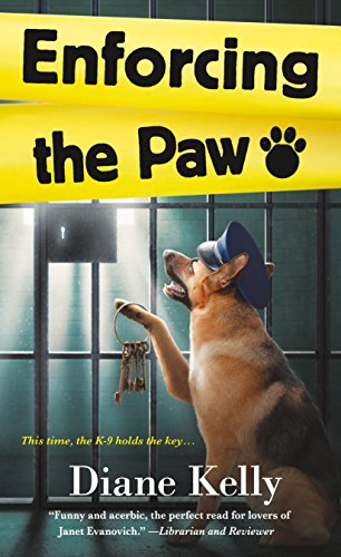 Enforcing the Paw: A Paw Enforcement Novel by [Kelly, Diane]