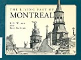 img - for The Living Past of Montreal, Third Edition book / textbook / text book