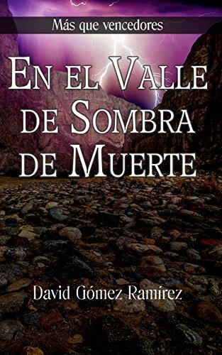 En el Valle de Sombra de Muerte (Más que Vencedores nº 1)