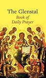 The Glenstal Book of Daily Prayer: A Benedictine Prayer Book