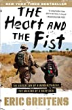 The Heart and the Fist, Eric Greitens, 0547750382