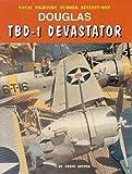 Douglas TBD-1 Devastator (Naval Fighters, Number seventy-one) (Consign)