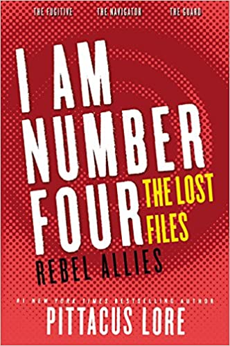 Rebel Allies I Am Number Four The Lost Files