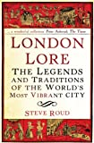 London Lore, Steve Roud, 0099519860