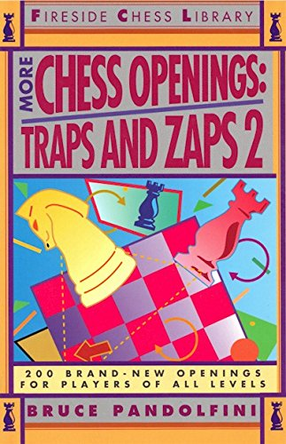 More Chess Openings: Traps and Zaps 2 (Fireside Chess Library) (First Start French Ii)