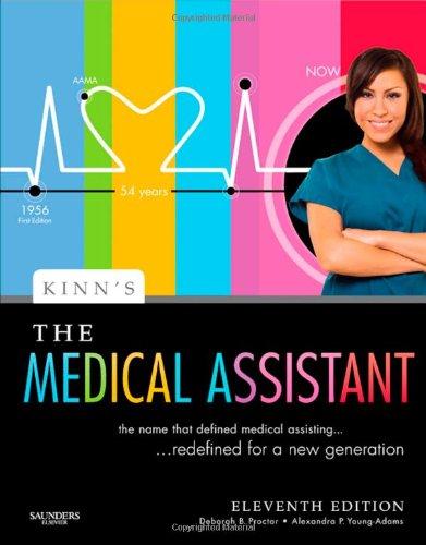 Kinn's The Medical Assistant: An Applied Learning Approach (Medical Assistant (Kinn's))