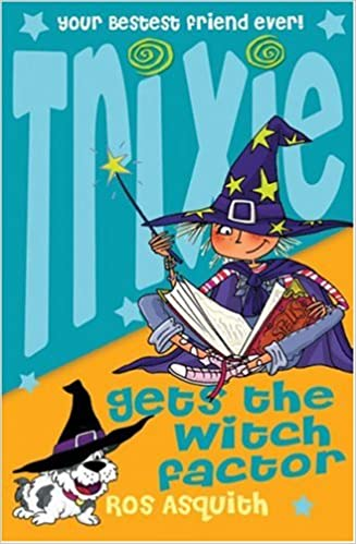 Téléchargement de livre pdf Trixie Gets the Witch Factor PDF PDB CHM by Ros Asquith