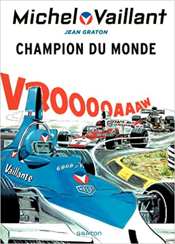 En ligne téléchargement Michel Vaillant - tome 26 - Michel Vaillant 26 (rééd. Dupuis) Champion du monde pdf, epub