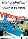 Michel Vaillant, Tome 26 : Champion du monde par Jean Graton