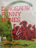 Dinosaur Funny Bones, Jean B. Polhamus and M. Funai, 0132145367