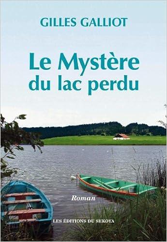 Livre Le mystère du lac perdu pdf, epub ebook