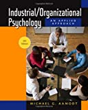 img - for Industrial/Organizational Psychology: An Applied Approach, 6th Edition book / textbook / text book