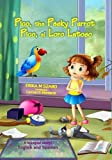 img - for Pico, the Pesky Parrot - Pico, el Loro Latoso: A bilingual story, English and Spanish by Erika M Szabo (2016-02-01) book / textbook / text book