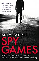 Title Spy Games Philip Mangan 2 Authors Adam Brookes ISBN 0 7515 5253 4 978 9 UK Edition Publisher Sphere