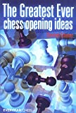 The Greatest Ever Chess Opening Ideas-Christoph Scheerer
