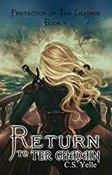 Return to Ter Chadain: Protector of Ter Chadain  Book3