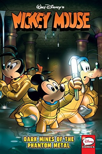 Mickey Mouse Vol. 5: Dark Mines of the Phantom Metal