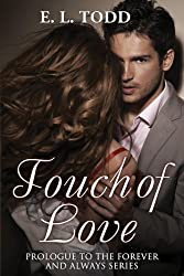 Touch of Love (Book 0.5 Forever and Always) (English Edition)