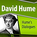 Hume's Dialogues Audiobook by David Hume Narrated by Ray Childs