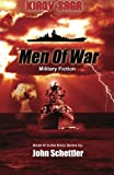 Kirov Saga: Men Of War (Kirov Series) (Volume 4)