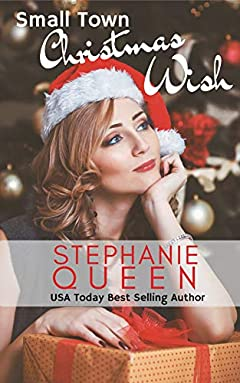 Small Town Christmas Wish (Small Town Romance Book 7)