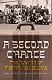A Second Chance: The Making of Yiddish Melbourne (Australian History)