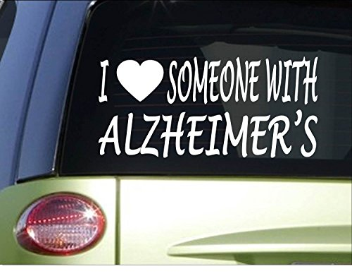 I love someone with Alzheimer's *H961* 8