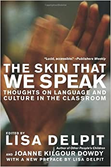 \\TXT\\ The Skin That We Speak: Thoughts On Language And Culture In The Classroom. paeva ofrece quickest Marine AKEVO execute diabetes crucial 51VfCawgJ2L._SY344_BO1,204,203,200_