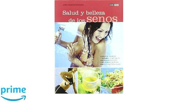 Salud y belleza de los Senos/ Breast Health and Beauty (Spanish Edition): Jordina Casademunt: 9788475562469: Amazon.com: Books