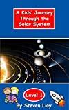 img - for A Kids' Journey Through the Solar System: A Kids' First Book of Space (A Kids' Discovery Book) book / textbook / text book