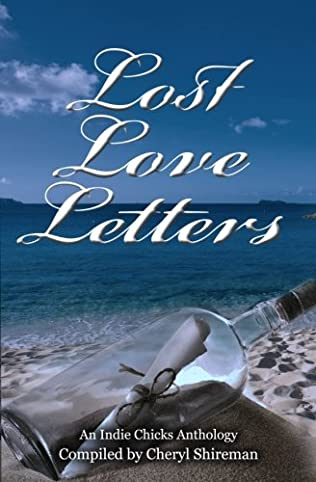 book cover of Lost Love Letters: An Indie Chicks Anthology