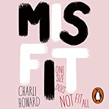 Misfit Audiobook by Charli Howard Narrated by Charli Howard