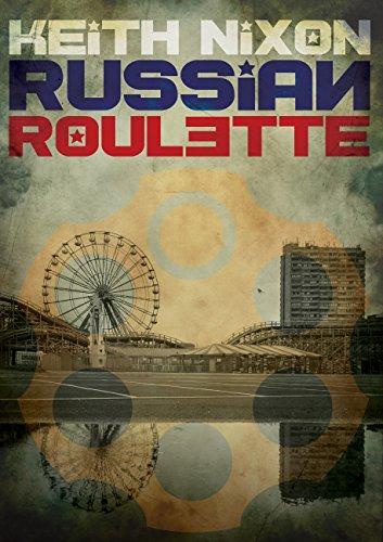 Russian Roulette: A unique crime thriller... (Konstantin Book 1)