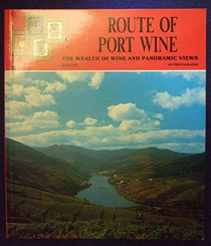 71b7dbaab222 ROUTE OF PORT WINE  THE WEALTH OF WINE AND PANORAMIC VIEWS (COLLECTION ALL  EUROPE