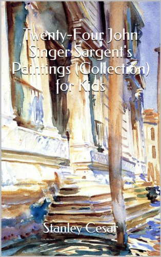 Twenty-Four John Singer Sargent's Paintings (Collection) for - Sawgrass Mall