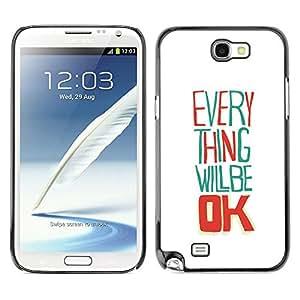 TECHCASE**Cubierta de la caja de protección la piel dura para el ** Samsung Galaxy Note 2 N7100 ** Everything Will Be Ok White Happy