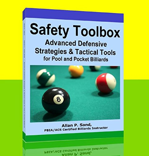 SAFETY TOOLBOX - Advanced Defensive Strategies and Tactical Tools for Pool & Pocket Billiards