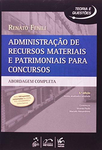 Administração de Recursos Materiais e Patrimoniais Para Concursos: Abordagem Completa