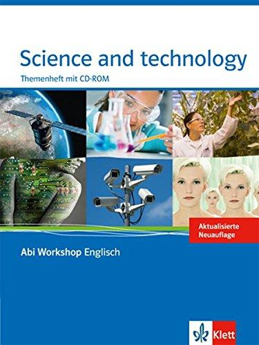 Science and technology: Themenheft mit CD-ROM (Abi Workshop Englisch)