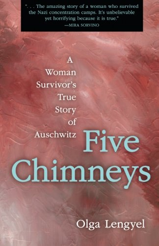 Five Chimneys: A Woman Survivor'...