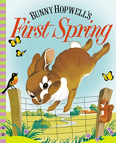 - Bunny Hopwell's First Spring (G&D Vintage)