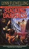 Stalking Darkness par Flewelling
