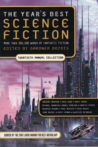 Year's Best Science Fiction: Twentieth Annual Collection (Best Contemporary Science Fiction)