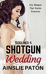Shotgun Wedding (Sidelined Book 4)