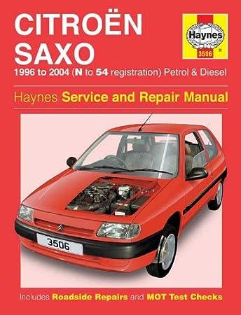 haynes owners workshop car manual citroen saxo petrol diesel 96 rh amazon co uk Citroen Saxo VTR Dimension Citroen Saxo